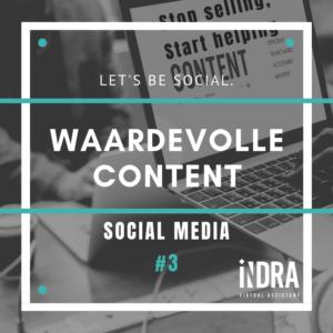 SOCIAL MEDIA #3 Waardevolle content