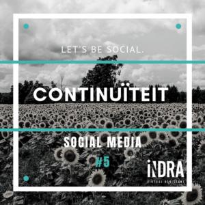 SOCIAL MEDIA #5 Continuiteit