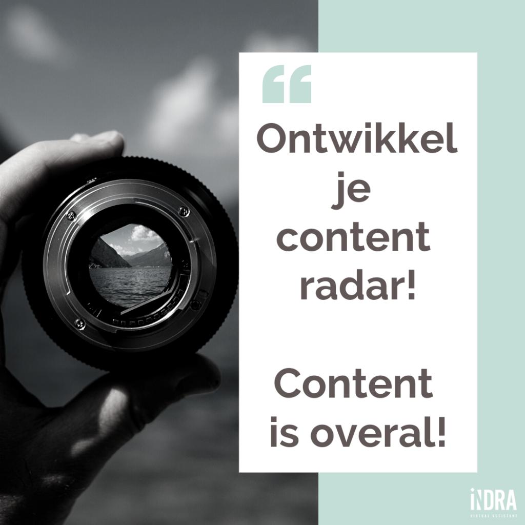 Content is overal. Ontwikkel je contentradar.