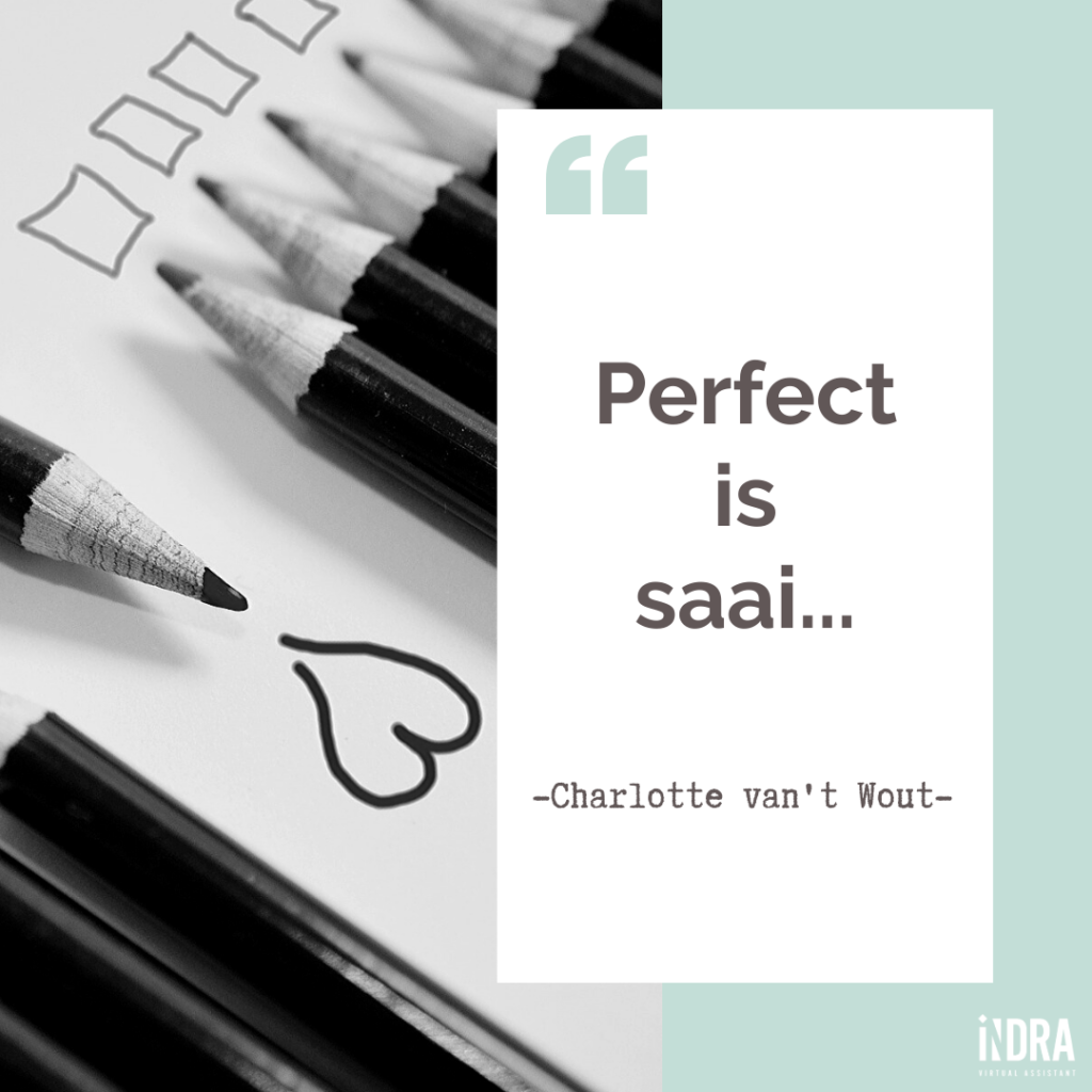 Perfect is saai